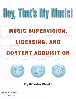 Hey, That's My Music! By Wentz, Brooke